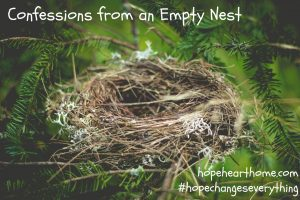 confessions from an empty nest