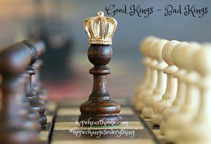 good kings – bad kings